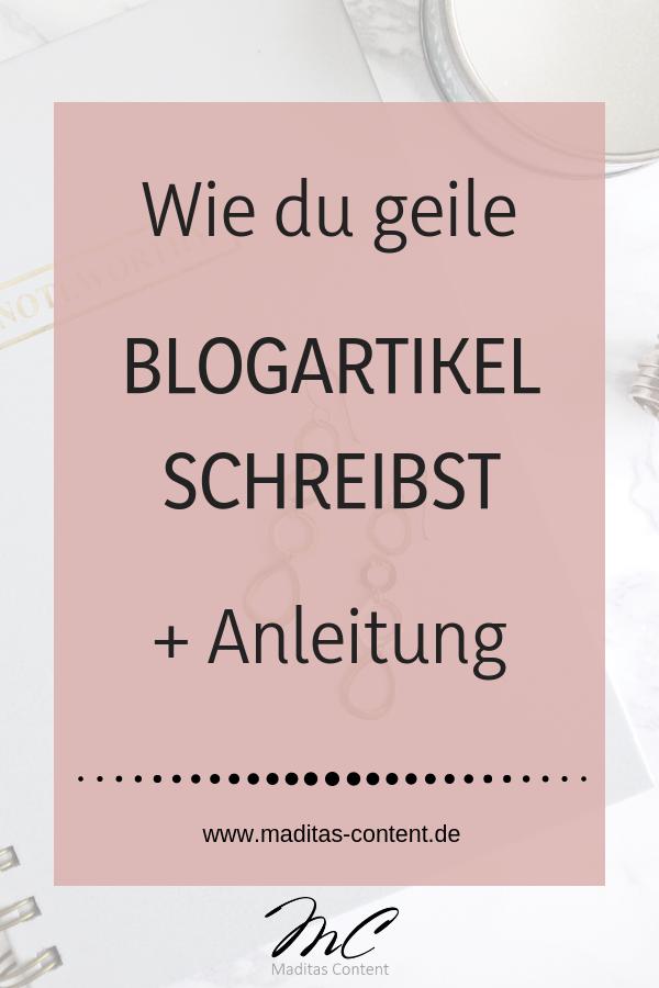 Wie du geile Blogartikel schreibst + Anleitung