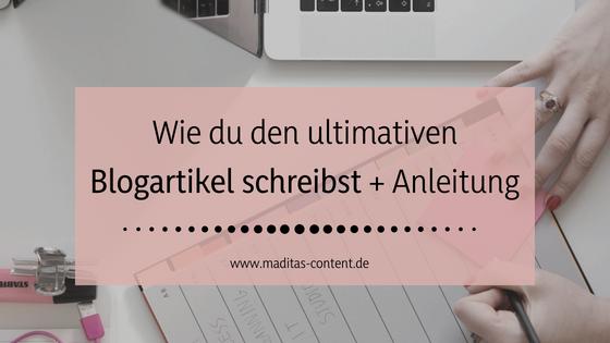 Blogartikel schreiben   Maditas Content