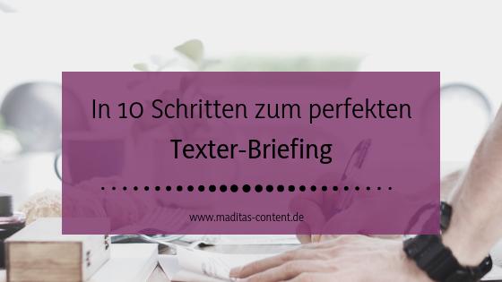 In 10 Schritten zum perfekten Texter-Briefing | Maditas Content