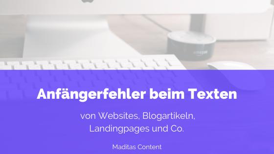 Anfängerfehler beim Texten | Maditas Content